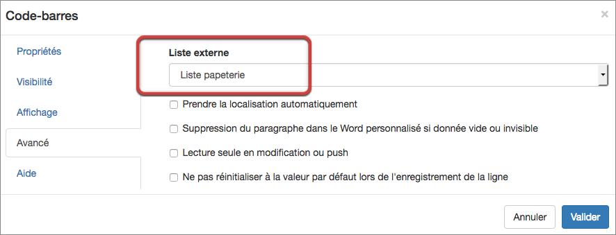 Sélectionnez votre liste externe dans les options du champ Code-barres.