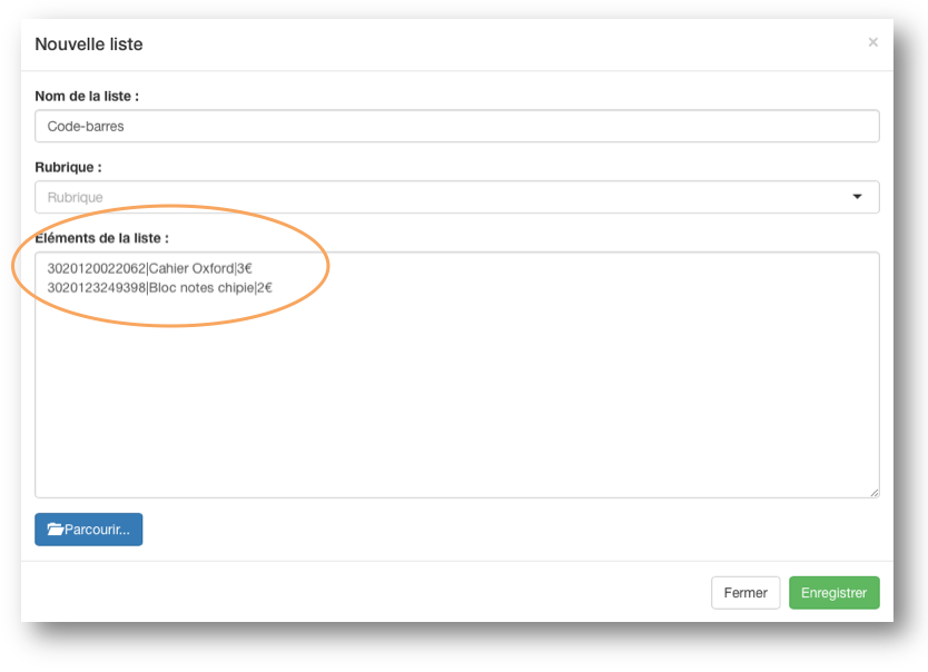 Vous pouvez créer une Liste Externe Référentielles et l'utiliser avec l'élément Code-barres.
