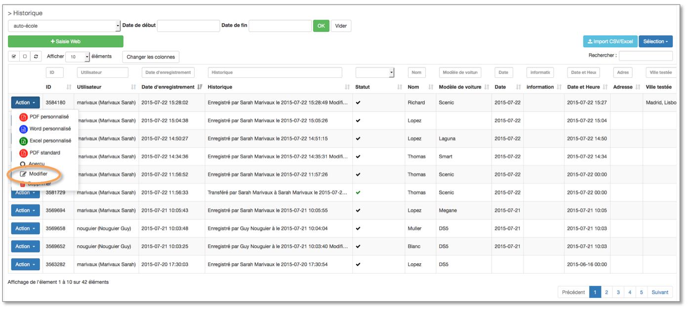 Vous pouvez modifier une saisie de données à partir de l'historique sur le back office.