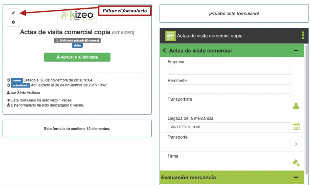 Haga clic en el lápiz para editar el formulario en la biblioteca de Kizeo Forms.