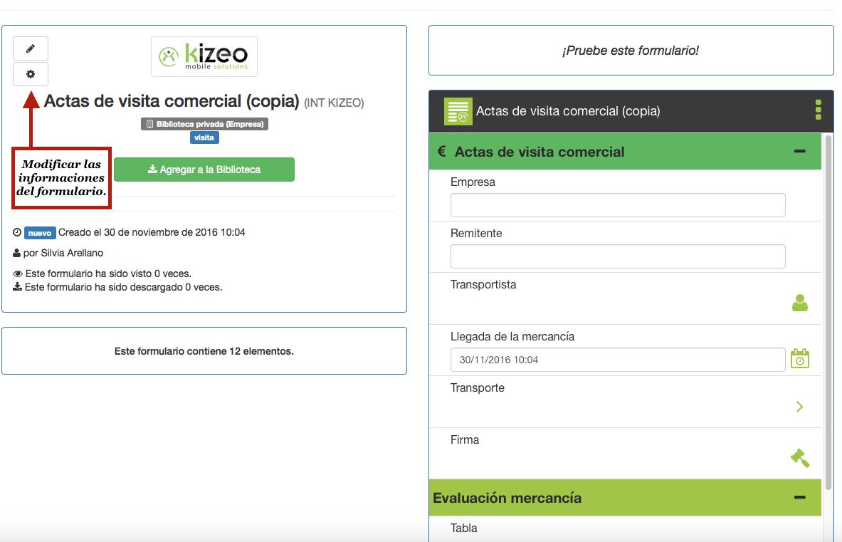 Puede modificar las informaciones propias del formulario.