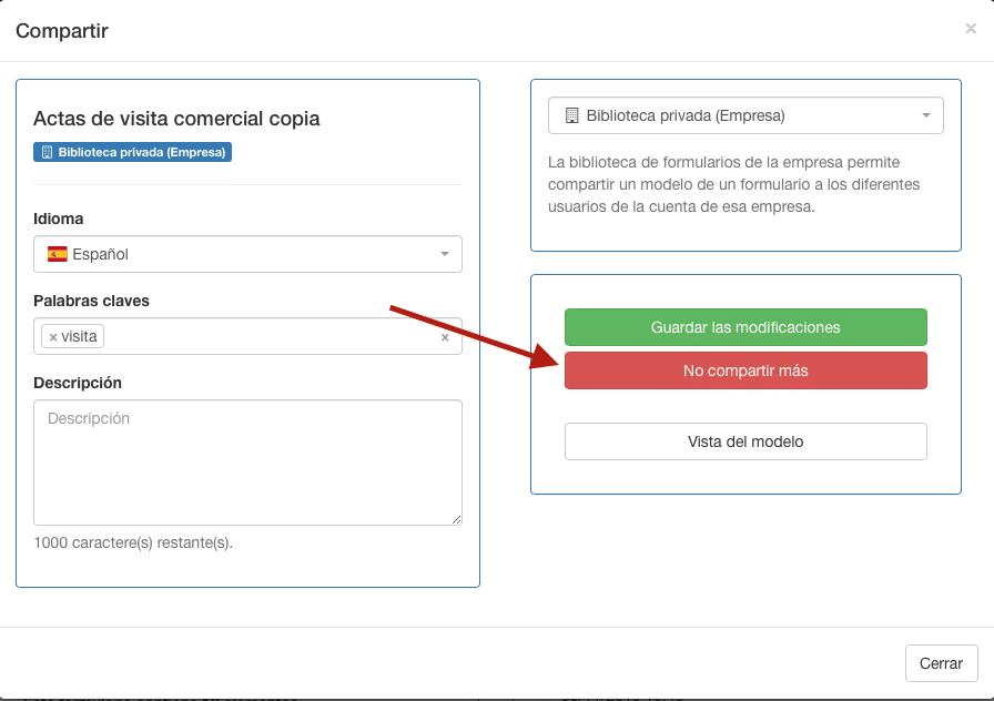 Haga clic en no compartir más para dejar de compartir su formulario en su cuenta empresa.