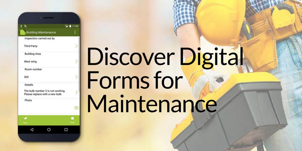 Digital Form for Maintenance