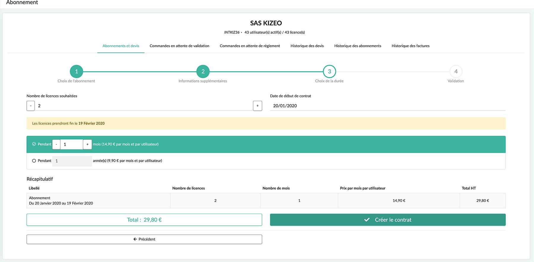 si ce nouvel utilisateur est occasionnel et que vous souhaitez faire un ou plusieurs mois complets sans coincider avec la date de fin du contrat actuel cliquez sur Ajouter des licences nouvel abonnement