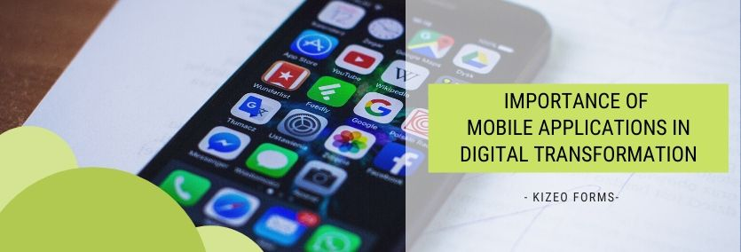 Importance of mobile apps in digital transformation