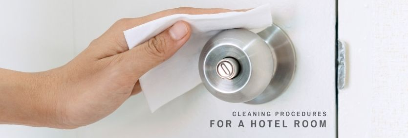 what is the cleaning procedure for a hotel room_