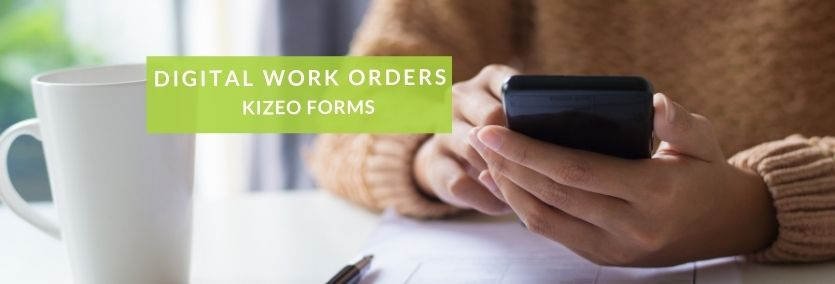 Digital work orders with Kizeo Forms